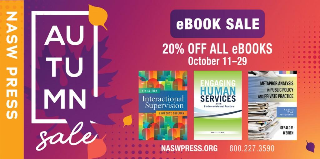 NASW Press Autumn eBook Sale: 20% Off All eBooks October 11-29