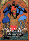 African American Leadership: An Empowerment Tradition in Social Welfare History