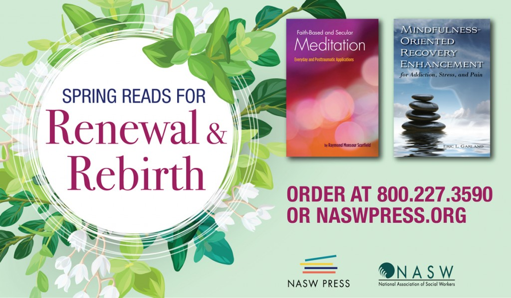 NASW Press Spring Reads for Renewal & Rebirth