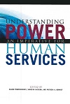 Understanding Power: An Imperative for Human Services