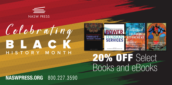 Celebrate Black History Month With The NASW Press