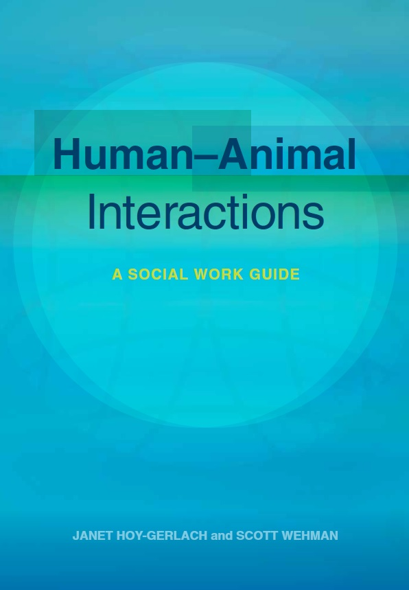 Human-Animal Interactions: A Social Work Guide