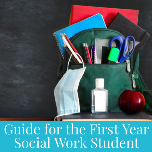 backpack with notebooks, hand sanitizer, facemask - guide for the first year social work student
