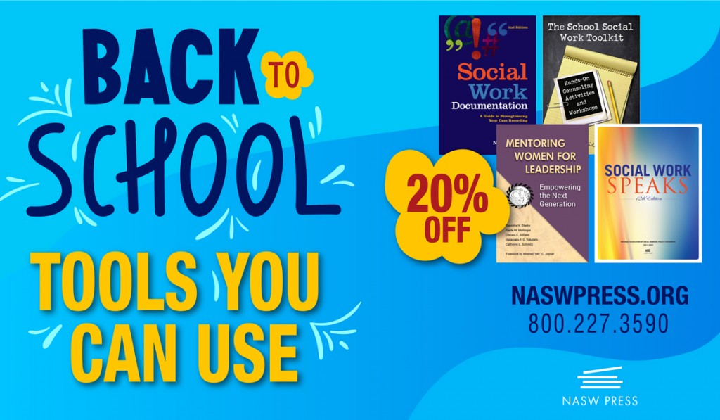 NASW Press Back To School Tools You Can Use