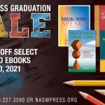 NASW Press Graduation Sale 2021