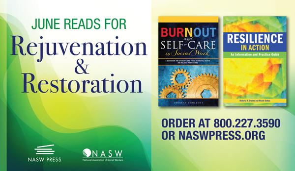 NASW Press June Reads for Rejuvenation and Restoration