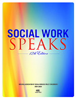 Social Work Speaks. 12th Edition