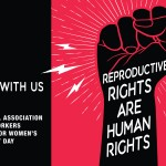 NASW is an official partner in the Women's March to Mobilize and Defend our Reproductive Rights, October 2, 2021.
