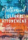 Multiracial Cultural Attunement