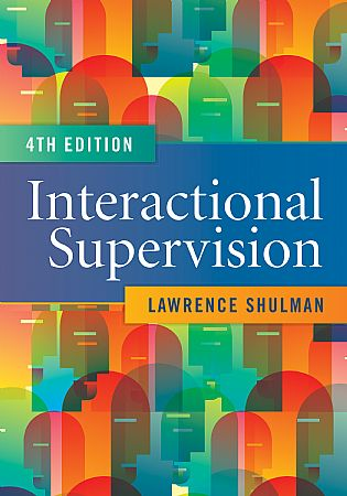 Interactional Supervision By Lawrence Shulman